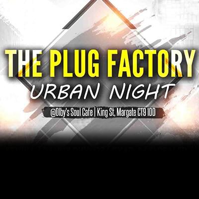 THE PLUG FACTORY URBAN NIGHT